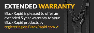 Extended Warranty - BlackRapid is pleased to offer an extended 5 year warranty to your BlackRapid products by registering on BlackRapid.com.